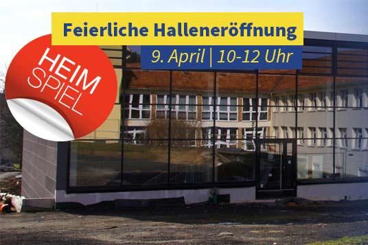 Feierliche Halleneröffnung in Stolpen am 9. April